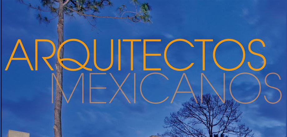"""Libro """"Arquitectos Mexicanos"""""""
