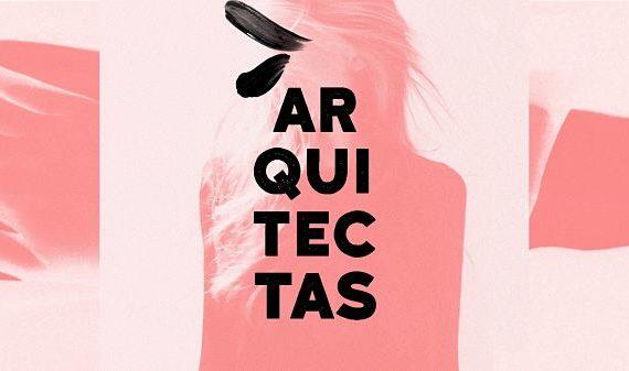 """Documental: """"Arquitectas"""""""