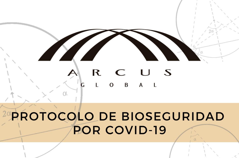 Protocolo de Bioseguridad de Arcus Global para COVID-19