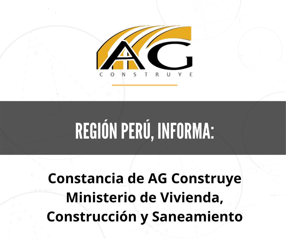 Constancia de AG Construye del Ministerio de Vivienda, Construcción y Saneamiento