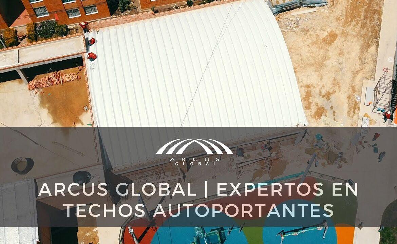Arcus Global | Más de 30 años montando arcotechos