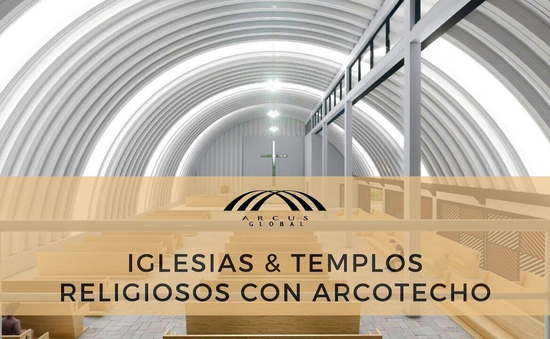 Iglesias & templos religiosos con arcotechos