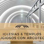 Iglesias & Templos Religiosos con arcotecho